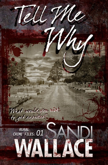 Tell Me Why ebook by Sandi Wallace