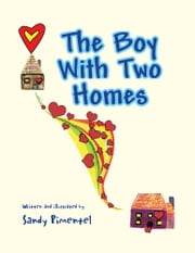 The Boy With Two Homes ebook by Sandy Pimentel