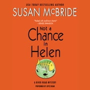 Not a Chance in Helen - A River Road Mystery audiobook by Susan McBride