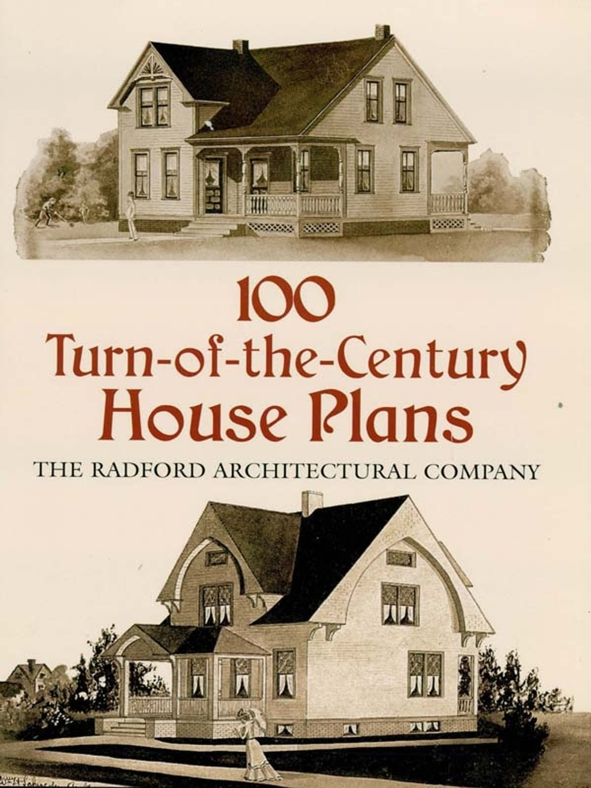 100 Turn-of-the-Century House Plans eBook by Radford Architectural Co. -  9780486157351 | Rakuten Kobo