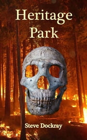 Heritage Park ebook by Steve Dockray