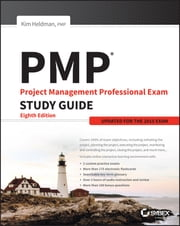 PMP: Project Management Professional Exam Study Guide - Updated for the 2015 Exam ebook by Kim Heldman