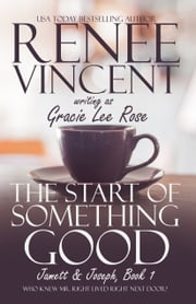 The Start of Something Good ebook by Renee Vincent