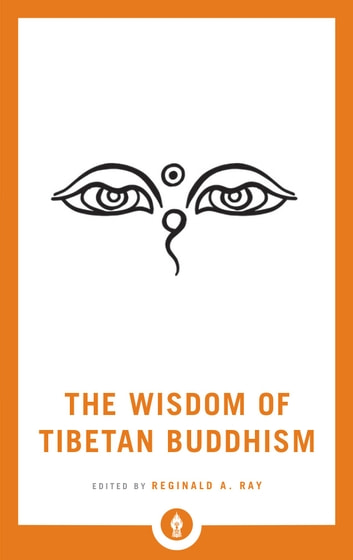 The Wisdom of Tibetan Buddhism ebook by
