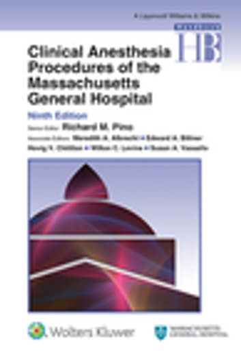 Clinical Anesthesia Procedures of the Massachusetts General Hospital ebook by Richard M. Pino