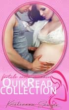 QuikRead Collection - Nine QuikRead Shorts ebook by Kristianna Sawyer