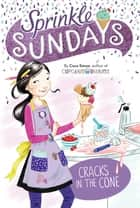 Cracks in the Cone ebook by Coco Simon