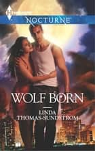 Wolf Born ebook by Linda Thomas-Sundstrom