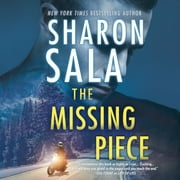 The Missing Piece audiobook by Sharon Sala