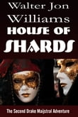 House of Shards (Maijstral 2)