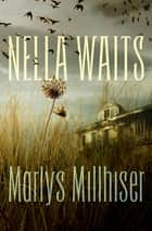 Nella Waits ebook by Marlys Millhiser