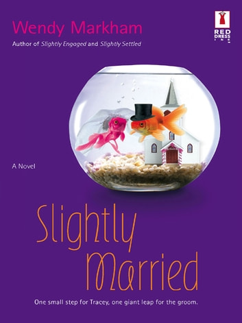 Slightly Married (Mills & Boon Silhouette) ebook by Wendy Markham