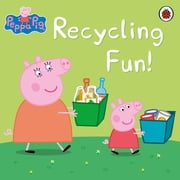 Peppa Pig: Recycling Fun - Recycling Fun ebook by Peppa Pig