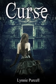 Curse (Cursed Trilogy: Book 3) ebook by Lynnie Purcell