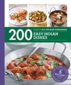 Hamlyn All Colour Cookery: 200 Easy Indian Dishes - Hamlyn All Colour Cookbook ebook by Sunil Vijayakar