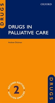 Drugs in Palliative Care ebook by Andrew Dickman