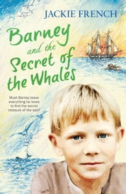Barney and the Secret of the Whales ebook by Jackie French
