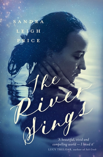The River Sings ebook by Sandra Leigh Price
