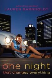 One Night That Changes Everything ebook by Lauren Barnholdt