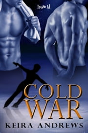 Cold War ebook by Keira Andrews