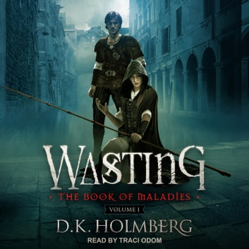 Wasting audiobook by D.K. Holmberg
