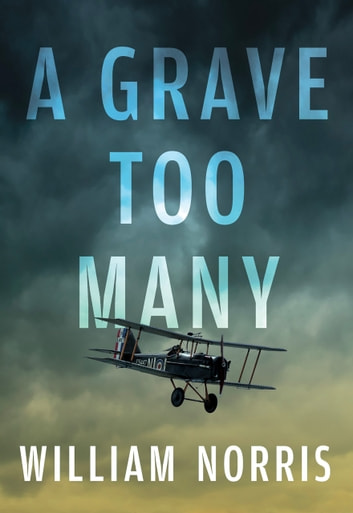 A Grave Too Many ebook by William Norris