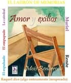 Amor y exilios ebook by Mois Benarroch