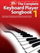Complete Keyboard Player: New Songbook #1 ebook by Wise Publications