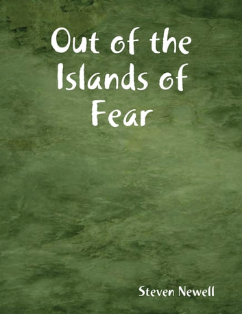 Out of the Islands of Fear ebook by Steven Newell