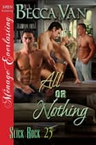 All or Nothing ebook by Becca Van