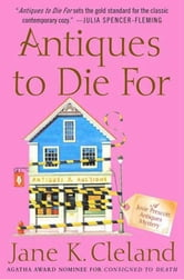Antiques to Die For ebook by Jane K. Cleland