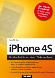 iPhone 4S - Geheime Funktionen nutzen, die besten Apps ebook by Kobo.Web.Store.Products.Fields.ContributorFieldViewModel