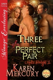 Three of a Perfect Pair ebook by Karen Mercury