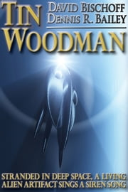 Tin Woodman ebook by David Bischoff, Dennis R. Bailey