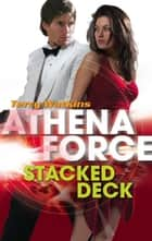 Stacked Deck (Mills & Boon Silhouette) ebook by Terry Watkins