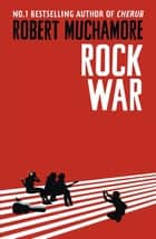 Rock War - Book 1 eBook by Robert Muchamore