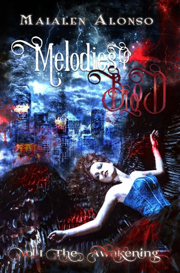 Melodies of Blood I ebook by Maialen Alonso