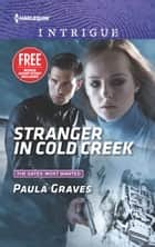 Stranger in Cold Creek - What Happens on the Ranch bonus story ebook by Paula Graves, Delores Fossen