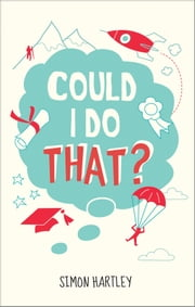 Could I Do That? ebook by Simon Hartley
