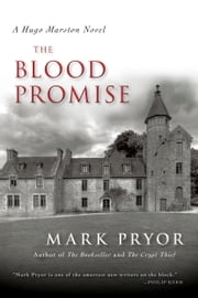 The Blood Promise - A Hugo Marston Novel ebook by Mark Pryor