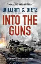 Into the Guns ebook by