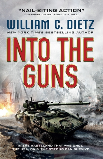 Into the Guns ebook by William C. Dietz