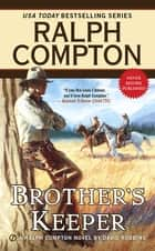 Brother's Keeper ebook by Ralph Compton,David Robbins