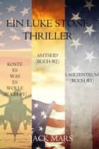 Luke Stone Thriller-Paket: Koste es was es wolle (#1), Amtseid (#2) und Lagezentrum (#3) ebook by Jack Mars