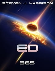 Ed - 365 - Episode 5 eBook by Steven J. Harrison