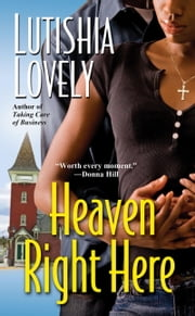 Heaven Right Here ebook by Lutishia Lovely