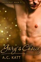 Gary's Choice ebook by