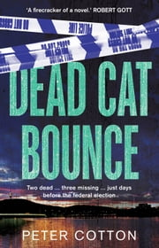 Dead Cat Bounce ebook by Peter Cotton