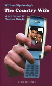 The Country Wife ebook by Tanika Gupta,William Wycherley