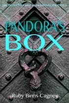 Pandora's Box ebook by Ruby Binns-Cagney